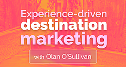 Experience-driven destination marketing Image