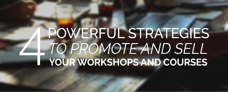 Marketing strategies for workshops and courses