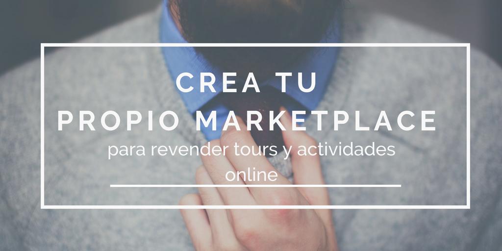 Todo lo que debes saber para crear un marketplace para revender tours y actividades online