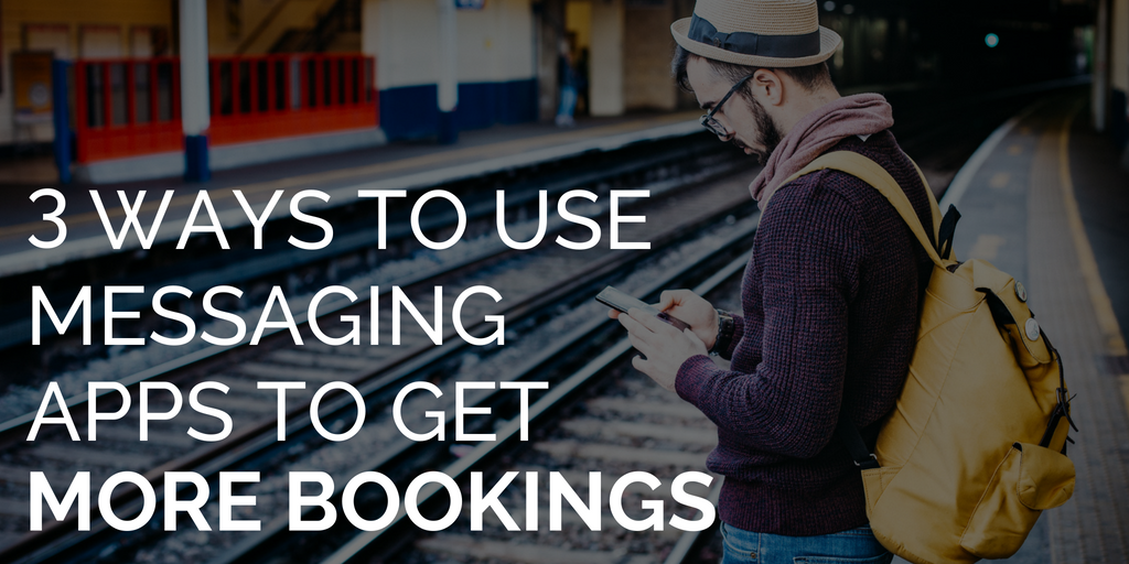 How to use messaging apps to increase tour & activity bookings