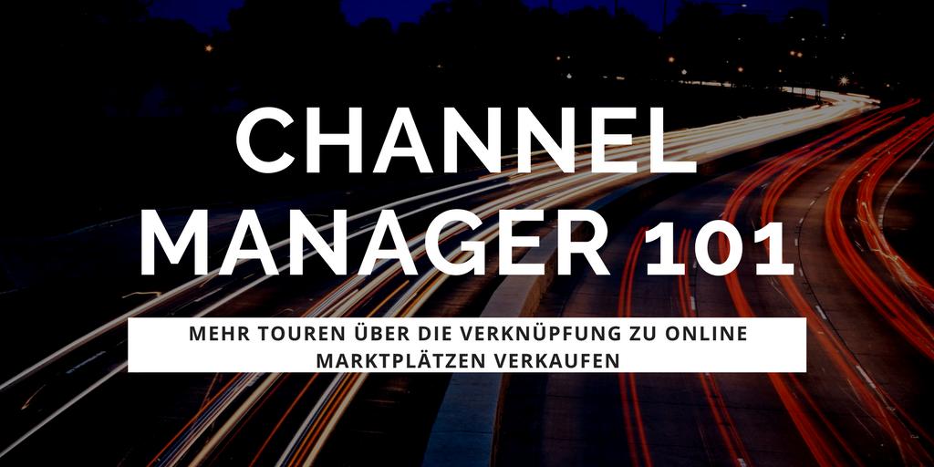 Channel Manager 101: Über Online-Marktplätze einen größeren Markt ansprechen