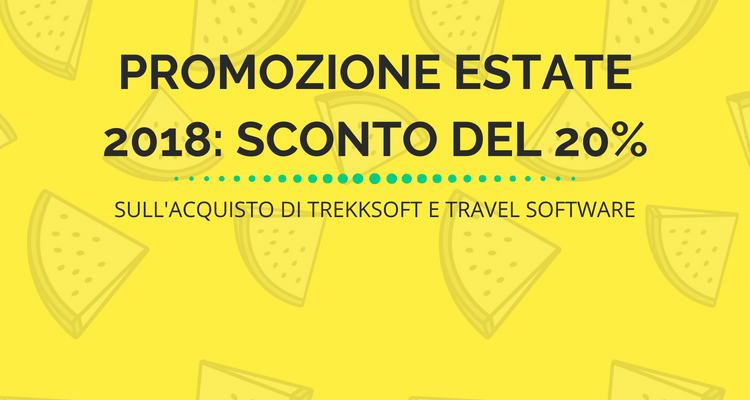 Promozione Estate 2018: Sconto del 20% sull'acquisto di TrekkSoft e Travel Software