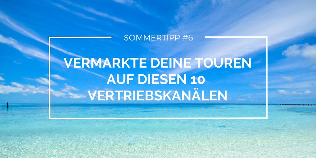 10 Vertriebskanäle zur Vermarktung deiner Touren & Aktivitäten [INKL. INFOGRAFIK]