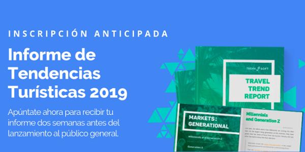 Inscripcion anticipada - Informe de tendencias turisticas 2019