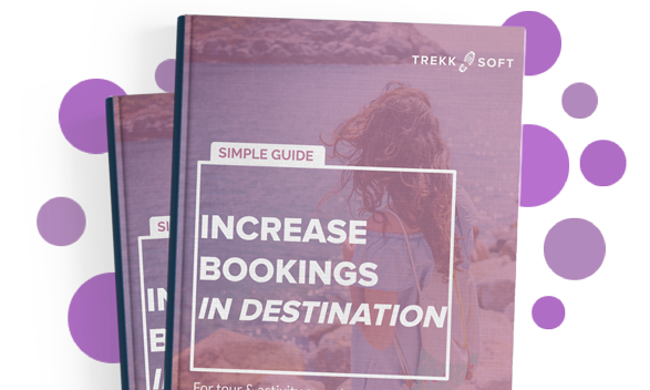 Simple Guide: Increase Bookings In-Destination